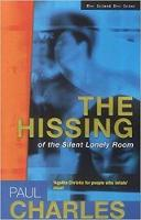 The Hissing of the Silent Lonely Room (Paperback)