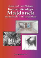 Konzentrationslager Majdanek: Eine Historische und Technische Studie (Paperback)