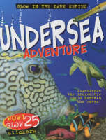 Undersea Adventure - Glow in the Dark Sticker Files S.