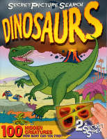 Secret Picture Search Dinosaurs: 100 Hidden Creatures - How Many Can You Find? (Paperback)