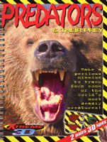 Predators & Their Prey: Mission Xtreme 3D (Paperback)