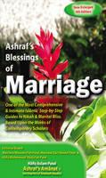 Ashraf's Blessings of Marriage: Based Upon the Teachings of Shaykh Ashraf' Ali Thaanwi ... Et Al. (Hardback)