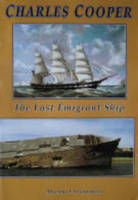 Charles Cooper: The Last Emigrant Ship - National Museums Liverpool (Paperback)