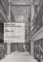 More Than Concrete Blocks: Dublin City's Twentieth Century Buildings and Their Stories: 1900-1939 Book 1 (Paperback)
