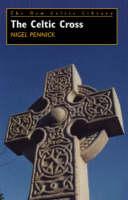The Celtic Cross - New Celtic Library v. 3 (Paperback)