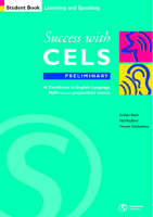 Success with CELS: Preliminary Student's Book Bk.A: A Preparation Course for the Certificates in English Language Skills - Success with CELS S.