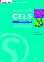 Success with CELS: Preliminary Student's Book Bk.B: A Preparation Course for the Certificates in English Language Skills - Success with CELS S. (Paperback)