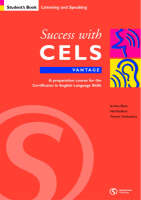 Success with CELS: Vantage Student's Book Bk.A: A Preparation Course for the Certificates in English Language Skills - Success with CELS S.