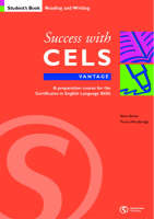 Success with CELS: Vantage Student's Book Bk.B: A Preparation Course for the Certificates in English Language Skills - Success with CELS S. (Paperback)