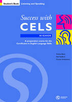 Success with CELS: Higher Student's Book: An Examination Preparation Course for the Cambridge Certificates in English Language Skills at Upper-intermediate Level - Success with CELS S. (Paperback)