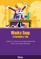 Wacky Soap: A Cautionary Tale (Paperback)