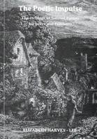 The Poetic Impulse: The Etchings of Samuel Palmer His Peers and Followers (Paperback)