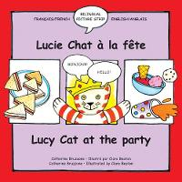 Lucy Cat at the Party/Lucy Chat a la fete