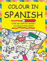 Colour in Spanish - Colour in series (Paperback)