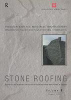 Stone Roofing: Conserving the Materials and Practice of Traditional Stone Slate Roofing in England - English Heritage Research Transactions v. 9 (Paperback)