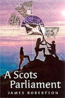 A Scots Parliament (Paperback)