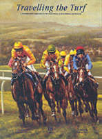 Travelling the Turf: A Distinguished Companion to the Racecourses of Great Britain and Ireland (Paperback)