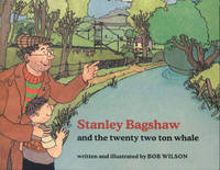 Stanley Bagshaw and the Twenty Two Ton Whale (Paperback)