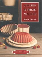Jellies and Their Moulds - The English Kitchen (Paperback)