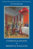 Cooking and Dining in Medieval England (Paperback)
