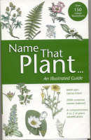 Name That Plant: An Illustrated Guide (Paperback)