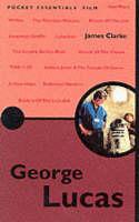 George Lucas - Pocket Essentials (Paperback)
