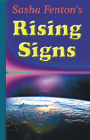 Sasha Fenton's Rising Signs (Paperback)