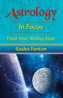 Astrology: in Focus: Find Your Rising Sign (Paperback)