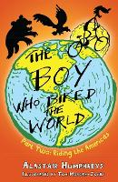 The Boy Who Biked the World: Part two: Riding the Americas - The Boy Who Biked the World 2 (Paperback)