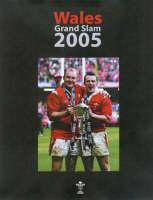 Wales Grand Slam 2005 (Hardback)