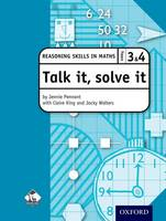 Talk it, solve it - Reasoning Skills in Maths Yrs 3 & 4