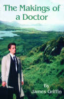 The Makings of a Doctor (Paperback)