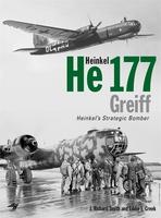 Heinkel He177 Greiff: Heinkel's Strategic Bomber (Hardback)