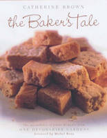 The Baker's Tale: The Specialities of James Burgess from One Devonshire Gardens (Paperback)
