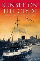 Sunset on the Clyde: The Last Summers on the Water (Paperback)