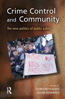 Crime Control and Community (Hardback)
