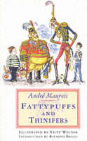 Fattypuffs and Thinifers (Paperback)