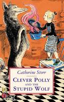 Clever Polly and the Stupid Wolf (Paperback)