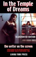 In the Temple of Dreams - The Writer on the Screen: Proceedings of the Oxford University Robbe-Grillet Conference 1996 - Living Time Non-Fiction No. 3 (Paperback)