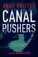 Canal Pushers (Johnson & Wilde Crime Mystery #1) - Johnson & Wilde Crime Mystery 1 (Hardback)