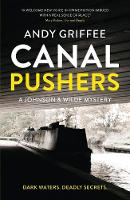Canal Pushers (Johnson & Wilde Crime Mystery #1) - Johnson & Wilde Crime Mystery 1 (Paperback)