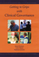 Getting to Grips with Clinical Governance (Paperback)