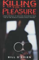 Killing for Pleasure (Hardback)