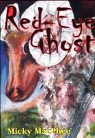 Red-eye Ghost