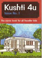 Kushti 4U: The Comic Book for Traveller Kids (Paperback)