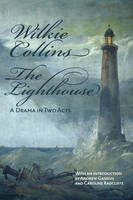 The Lighthouse: A Drama in Two Acts (Paperback)