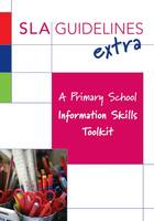 A Primary School Information Skills Toolkit (Paperback)