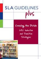 Crossing the Divide: LRC Induction and Transition Strategies (Paperback)