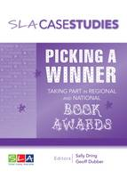 Picking a Winner: Taking Part in Regional and National Book Awards (Paperback)