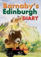 Barnaby's Edinburgh Diary - Barnaby Bear (Paperback)